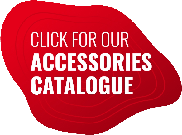 Click for our accessories catalogue